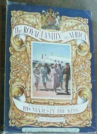 The Royal Family in Africa by  Dermot Morrah - Hardcover - 1947 - from Chapter 1 Books and Biblio.com