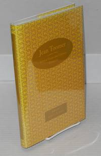 Jean Toomer; selected essays and literary criticism, edited, with an introduction, by Robert B. Jones