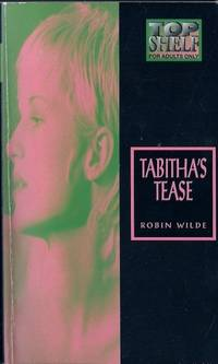 Tabitha's Tease by Robin Wilde - Paperback - 1996 - from Vintage Adult Books (SKU: 000958)