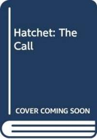 Hatchet: The Call by Gary Paulsen - Hardcover - 1999-01-01 - from Books Express and Biblio.com