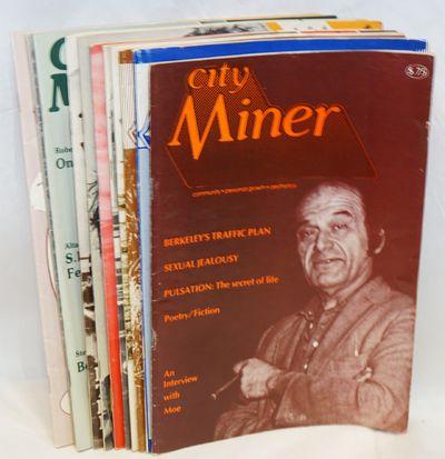 Berkeley: City Miner Magazine, 1979. Magazine. Eleven issue broken run, various pagination, 7x10 inc...