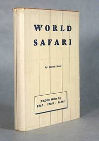 image of World Safari, A Story Of A Trip Around The World (Signed)