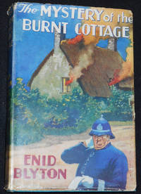 image of The Mystery of the Burnt Cottage: The First Adventure of the Five Find-Outers and Dog; Illustrated by J. Abbey