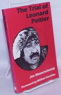 image of The trial of Leonard Peltier. Forward by William Kunstler