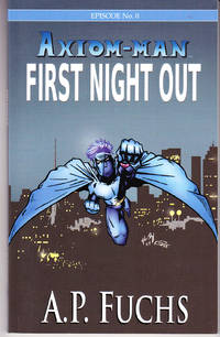Axiom-Man First Night Out