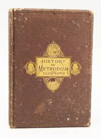 "A SALESMAN'S PROSPECTUS FOR ""THE ILLUSTRATED HISTORY OF METHODISM."