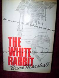 The White Rabbit : the story of Wing Commander F.F.E. Yeo-Thomas GC MC