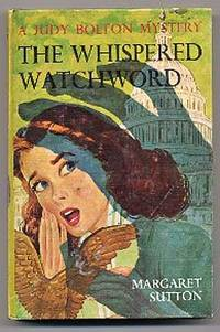 The Whispered Watchword, Judy Bolton Mystery #32