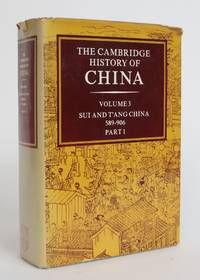 image of The Cambridge History of China, Volume 3: Sui and T'ang China, 589-906, Part I.