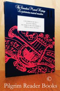 Chamber Music I: Piano Trios / Musique de Chambre I: Trios avec Piano  (Canadian Musical Heritage).