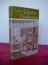 THE LONDON TRADESMAN Originally Published 1747