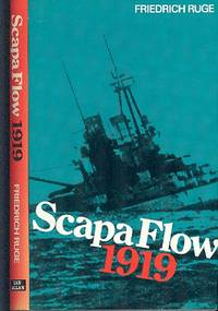 Scapa Flow 1919 : The End of the German Fleet