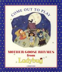 Come Out to Play Mother Goose Rhymes