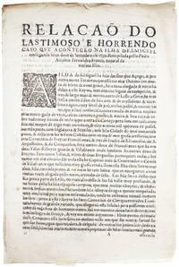 Relação do lastimoso e horrendo caso que aconteceo na Ilha de S. Miguel em segunda feira dous de Setembro de 1630.