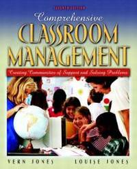 image of Comprehensive Classroom Management: Creating Communities of Support and Solving Problems