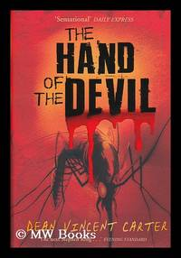 The hand of the devil / by Dean Vincent Carter