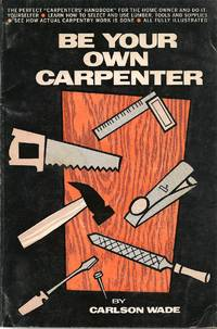 Be your own Carpenter