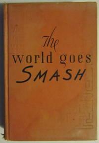 The World Goes Smash