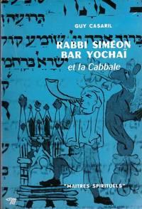 Rabbi Simeon Bar Yochaï et la Cabbale