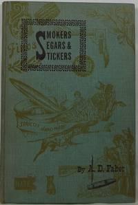 Smokers, Segars & Stickers