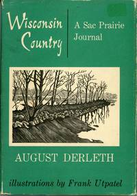 WISCONSIN COUNTRY: A SAC PRAIRIE JOURNAL ..