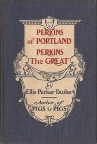image of Perkins of Portland: Perkins the Great