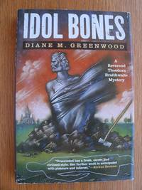 Idol Bones by  Diane M. aka D.M. Greenwood Greenwood - First US edition first printing - 1993 - from Scene of the Crime Books, IOBA (SKU: biblio16706)