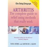 Arthritis - What Really Works: New edition (Daily Telegraph)