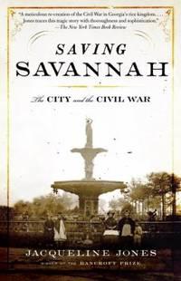image of Saving Savannah : The City and the Civil War