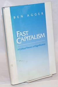 Fast Capitalism: A Critical Theory of Significance