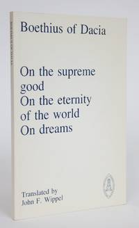 image of On the Supreme Good, On the Eternity of the World, On Dreams