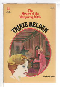 image of TRIXIE BELDEN: THE MYSTERY OF THE WHISPERING WITCH,  #32.