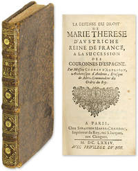 La Defense du Droit de Marie Therese d'Austriche, Reine de France.. by  Georges d'Aubusson de la Feuillade  - First edition  - 1674  - from The Lawbook Exchange Ltd (SKU: 58017)
