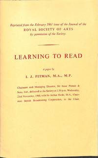 Learning to Read: An Experiment. A Paper reprinted from the February 1961  issue of the Journal...