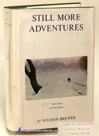 Still More Adventures
