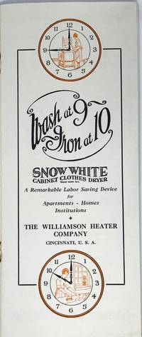 Wash at 9 - Iron at 10 A Remarkable Labor Saving Device for Apartments, Homes, Institutions