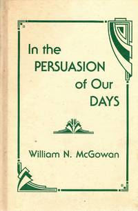 In the Persuasion of Our Days