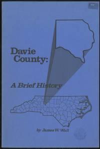 Davie County, A Brief History