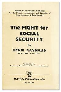 The Fight for Social Security by  Henri RAYNAUD - First U.K. Edition - [1952] - from Lorne Bair Rare Books and Biblio.com