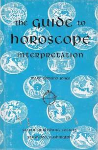 The Guide to Horoscope Interpretation