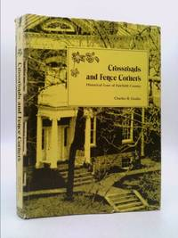 Crossroads and Fence Corners: Historical Lore of Fairfield County Vol 1