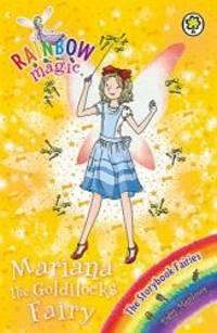 The Storybook Fairies: 162: Mariana the Goldilocks Fairy (Rainbow Magic) by Daisy Meadows - Paperback - 2016-03-10 - from Books Express (SKU: 1408340542)