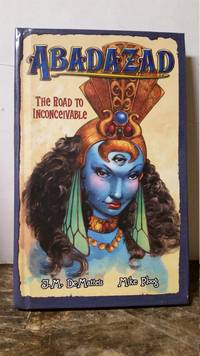 The Road to Inconceivable (Abadazad, Book 1)