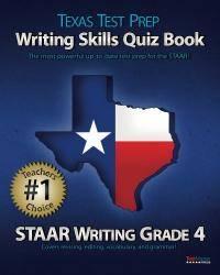 TEXAS TEST PREP Writing Skills Quiz Book STAAR Writing Grade 4: Covers Revising, Editing,...