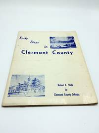 Early Days In Clermont County
