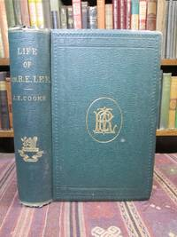 A Life of Gen. Robert E. Lee.  With Illustrations, Portraits, and Maps by Cooke, John Esten - 1879