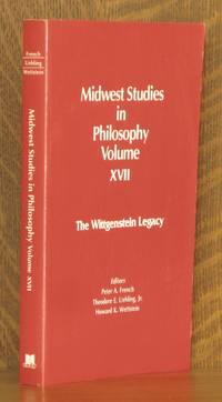 MIDWEST STUDIES IN PHILOSOPHY VOLUME XVII, THE WITTGENSTEIN LEGACY