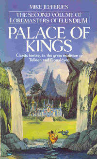 Palace of Kings (Loremasters of Elundium vol 2)