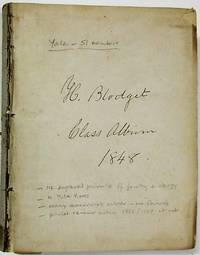 AUTOGRAPH AND PORTRAIT ALBUM COMPILED BY HENRY BLODGET, A MEMBER OF YALE'S CLASS OF 1848
