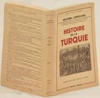 HISTOIRE DE LA TURQUIE DEPUIS LES ORIGINES JUSQU'A NOS JOURS